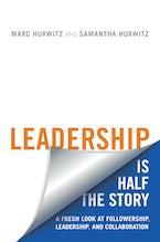Leadership is Half the Story