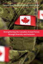 Strengthening the Canadian Armed Forces through Diversity and Inclusion