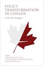 Policy Transformation in Canada