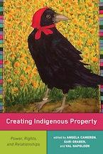 Creating Indigenous Property