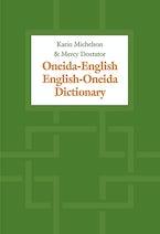 Oneida-English/English-Oneida Dictionary