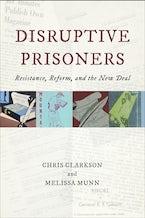Disruptive Prisoners