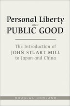 Personal Liberty and Public Good