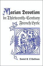 Marian Devotion in Thirteenth-Century French Lyric