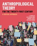 Anthropological Theory for the Twenty-First Century