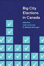 Big City Elections in Canada