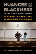 Nuances of Blackness in the Canadian Academy