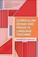 Curriculum Design and Praxis in Language Teaching