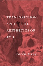 Transgression and the Aesthetics of Evil