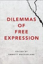 Dilemmas of Free Expression