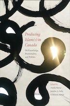 Producing Islam(s) in Canada