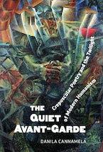 The Quiet Avant‐Garde