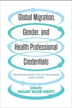 Global Migration, Gender and Health Professional Credentials