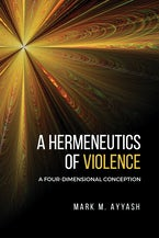 A Hermeneutics of Violence