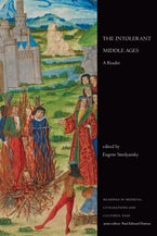 The Intolerant Middle Ages