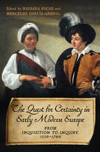 The Quest for Certainty in Early Modern Europe