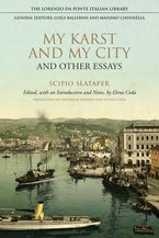 My Karst and My City and Other Essays