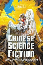 Chinese Science Fiction during the Post-Mao Cultural Thaw