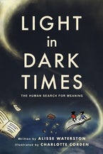 Light in Dark Times