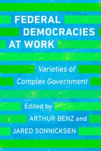Federal Democracies at Work