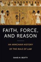 Faith, Force, and Reason