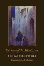 Cervantes' Architectures