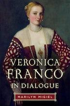 Veronica Franco in Dialogue