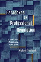 Paradoxes of Professional Regulation