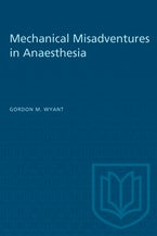Mechanical Misadventures in Anaesthesia