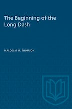 The Beginning of the Long Dash
