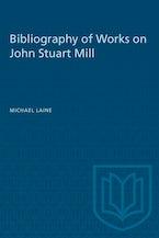 Bibliography of Works on John Stuart Mill