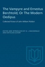 The Vampyre and Ernestus Berchtold; Or The Modern Oedipus