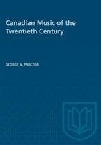 Canadian Music of the Twentieth Century