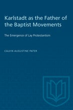 Karlstadt as the Father of the Baptist Movements