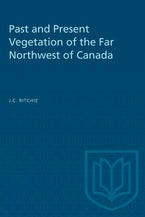 Past and Present Vegetation of the Far Northwest of Canada