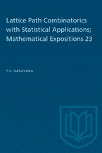 Lattice Path Combinatorics with Statistical Applications; Mathematical Expositions 23