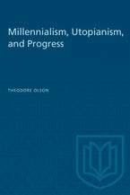 Millennialism, Utopianism, and Progress