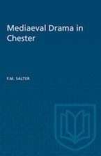 Mediaeval Drama in Chester