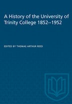 A History of the University of Trinity College 1852-1952