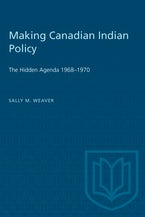 Making Canadian Indian Policy