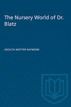 The Nursery World of Dr. Blatz