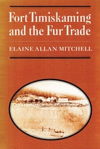 Fort Timiskaming and the Fur Trade