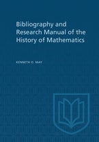 Bibliography and Research Manual of the History of Mathematics