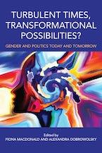 Turbulent Times, Transformational Possibilities?