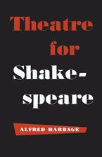 Theatre for Shakespeare