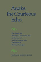 Awake the Courteous Echo