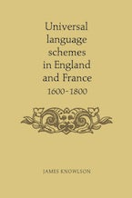 Universal Language Schemes in England and France 1600-1800