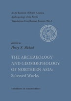The Archaeology and Geomorphology of Northern Asia