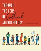 Through the Lens of Cultural Anthropology
