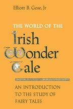 The World of the Irish Wonder Tale
